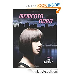 Kindle Book Bargains: Memento Nora, by Angie Smibert. Publisher: Amazon Children's Publishing (January 6, 2012)