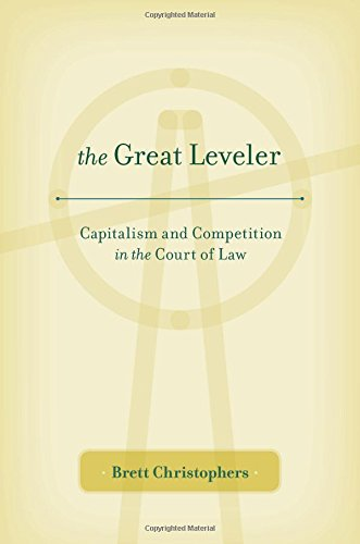 the-great-leveler-capitalism-and-competition-in-the-court-of-law
