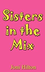 Sisters in the Mix