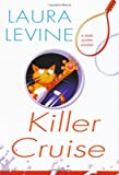 Killer Cruise (Jaine Austen Mysteries) (0758220456) by Levine, Laura