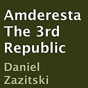 Amderesta: The 3rd Republic Audiobook