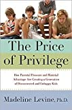 The Price of Privilege 1st (first) edition Text Only