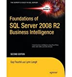 img - for [ Foundations of SQL Server 2008 R2 Business Intelligence BY Fouche, Guy ( Author ) ] { Paperback } 2011 book / textbook / text book