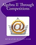 Yongcheng Chen Algebra II Through Competitions