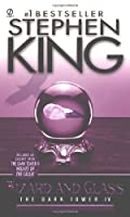 Wizard and Glass: (The Dark Tower #4)(Revised Edition)