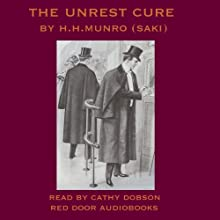 The Unrest-Cure Audiobook by Hector Hugh Munro Narrated by Cathy Dobson