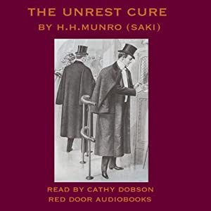 The Unrest-Cure | [Hector Hugh Munro]