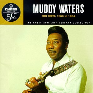 Muddy Waters - His Best: 1956 to 1964 - Zortam Music