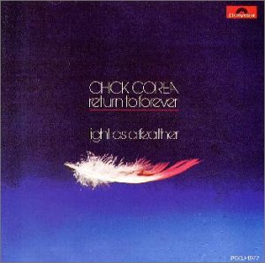 CHICK COREA & RETURN TO FOREVER - LIGHT AS A FEATHER ...