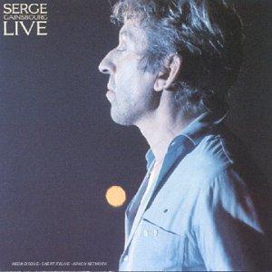 Serge Gainsbourg - Serge Gainsbourg Live - Zortam Music