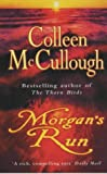 Morgan's Run (0099280981) by Colleen McCullough