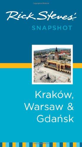 Rick Steves' Snapshot Krakow, Warsaw & Gdansk