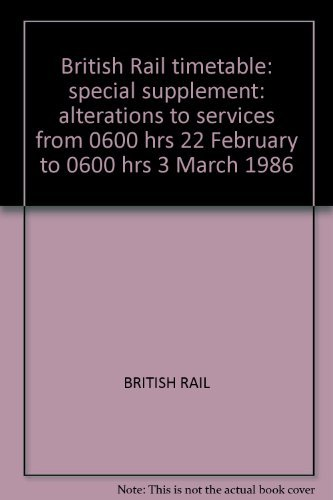 british-rail-timetable-special-supplement-alterations-to-services-from-0600-hrs-22-february-to-0600-