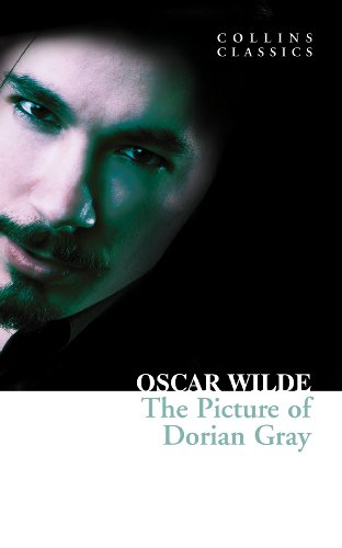 Oscar Wilde - The Picture of Dorian Gray (Collins Classics)