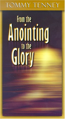 From the Anointing to the Glory