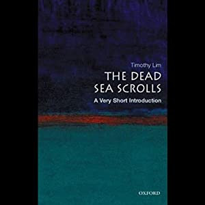 The Dead Sea Scrolls: A Very Short Introduction | [Timothy Lim]