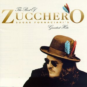 Zucchero - The Best of Sugar Fornaciari's Greatest Hits - Amazon.com