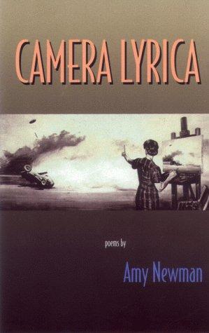 Camera Lyrica, Amy Newman