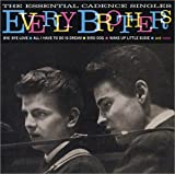 The Everly BrothersThe Essential Cadence Singles