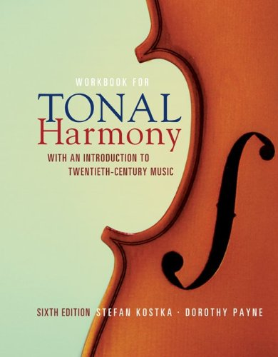 Workbook for Tonal Harmony: With an Introduction to...