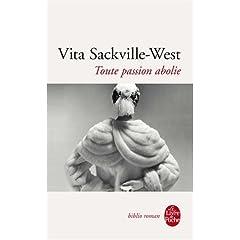 Toute passion abolie - Vita Sackville-West
