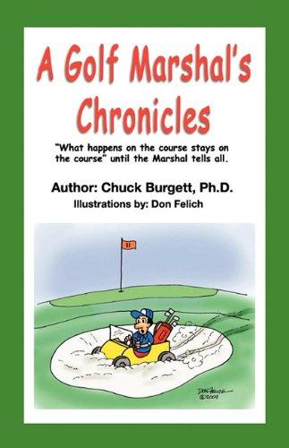 A Golf Marshal's Chronicles