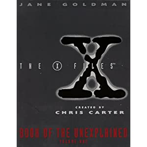 The X-Files Book of the Unexplained, volume 1