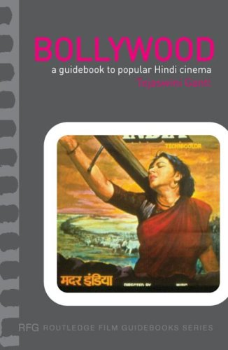 Bollywood: A Guidebook to Popular Hindi Cinema (Routledge...