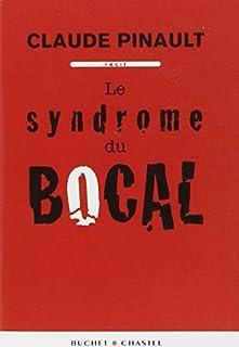 Le syndrome du bocal, Pinault, Claude
