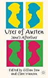 img - for Uses of Austen: Jane's Afterlives book / textbook / text book