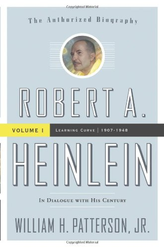 Robert A. Heinlein: In Dialogue With His Century, Vol. 1 - Learning Curve (1907-1948) front-1001172
