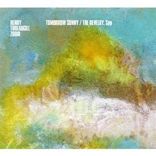 Tomorrow Sunny/the Revelry