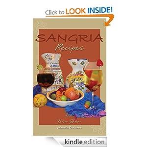 Sangria Recipes Lisa Shea
