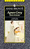 Agnes Grey & Poems-Bronte (Everyman's Library (Paper)) (0460871218) by Anne Bronte