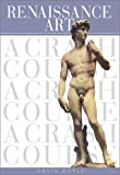 Renaissance Art: A Crash Course (Crash Course (Watson-Guptill)) (0823045234) by David Boyle