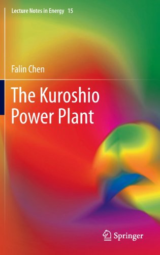 The Kuroshio Power Plant (Lecture Notes in Energy)