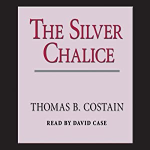 The Silver Chalice | [Thomas B. Costain]