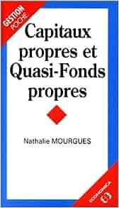Capitaux propres et quasi-fonds propres: Nathalie Mourgues