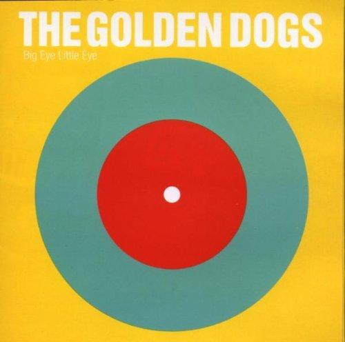 big-eye-little-eye-by-the-golden-dogs-2006-08-22