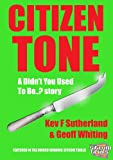 img - for Didn't You Used To Be..? Citizen Tone book / textbook / text book