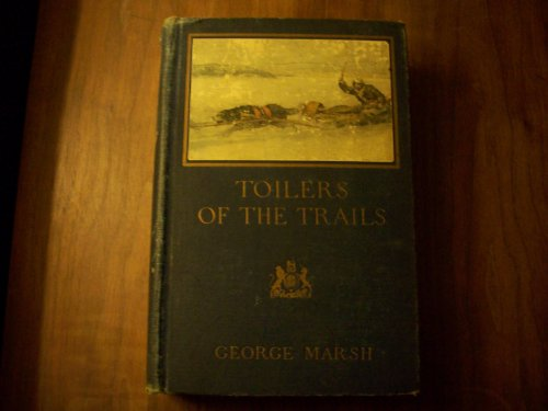 Toilers of the Trails. Illustrated by Frank E. Schoonover
