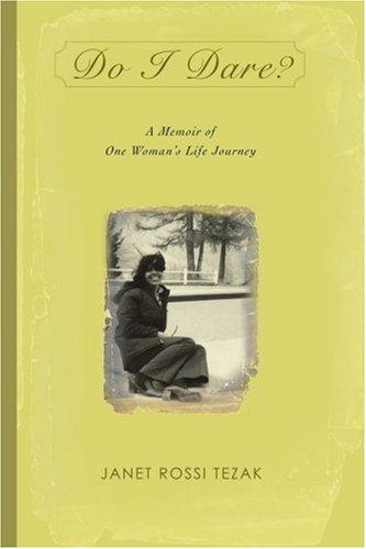 Oserai-je?: un livre de souvenirs de voyage de la vie d'une femme
