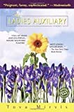 The Ladies Auxiliary Publisher: Ballantine Books