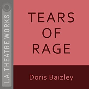 Tears of Rage | [Doris Baizley]