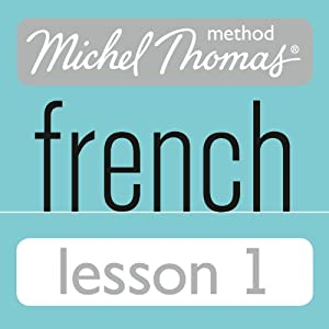 Michel Thomas Beginner French Lesson 1 (       UNABRIDGED) by Michel Thomas Narrated by Michel Thomas