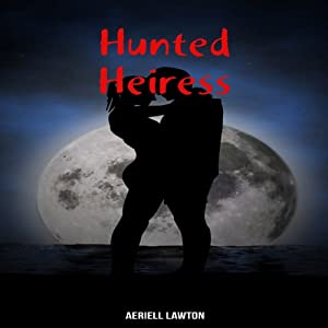 Hunted Heiress Audiobook