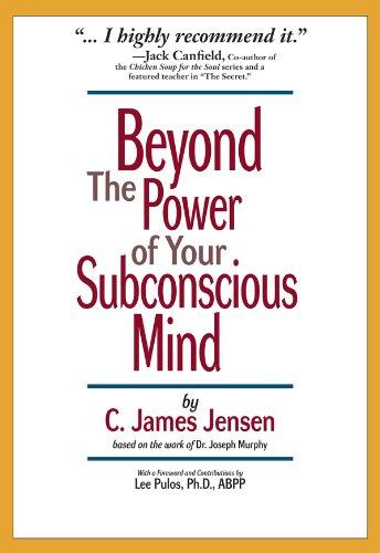 C. James Jensen - Beyond the Power of Your Subconscious Mind