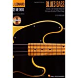 Blues Bass: A Guide to the Essential Styles and Techniques (Hal Leonard Bass Method)by Ed Friedland
