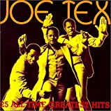 Joe Tex 25 All Time Greatest Hits