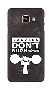 Amez Excuses don't burn Calories Back Cover For Samsung Galaxy A3 2016
